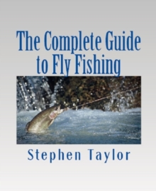 The Complete Guide to Fly Fishing, EPUB eBook