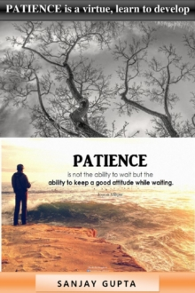PATIENCE is a virtue, learn to develop patience., EPUB eBook
