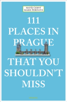 111 Places in Prague That You Shouldn't Miss, Paperback Book