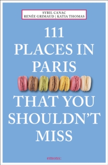 111 Places in Paris That You Shouldn't Miss, Paperback Book