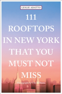 111 Rooftops in New York That You Must Not Miss, Paperback / softback Book
