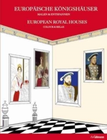European Royal Houses: Colour and Relax, Hardback Book