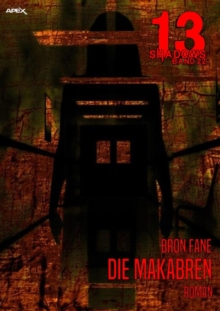 13 SHADOWS, Band 22: DIE MAKABREN, EPUB eBook