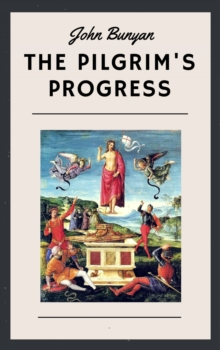 John Bunyan: The Pilgrim's Progress (English Edition), EPUB eBook