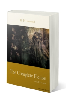 The Complete Fiction of H. P. Lovecraft, EPUB eBook