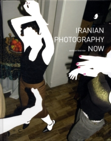 Iranian Photography Now, Hardback Book