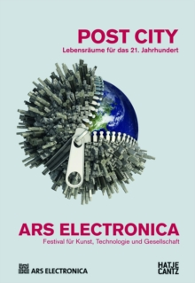 Ars Electronica 2015 : Festival for Art, Technology, and Society, Paperback Book