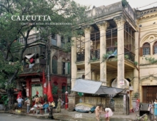 Calcutta : Chitpur Road Neighborhoods, Paperback Book