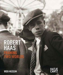 Robert Haas : Framing Two Worlds, Hardback Book