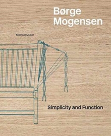 Borge Mogensen : Simplicity and Function, Hardback Book
