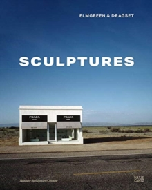 Elmgreen & Dragset : Sculpture, Hardback Book