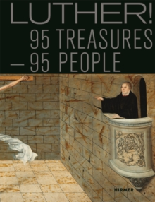 Luther! 95 People - 95 Treasures, Hardback Book