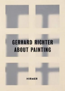 Gerhard Richter : About Painting / early works, Paperback / softback Book