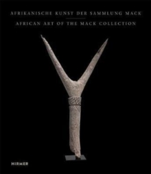 African Art from the Mack Collection, Hardback Book