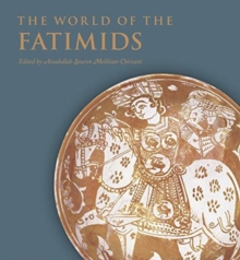 The World of the Fatimids, Hardback Book