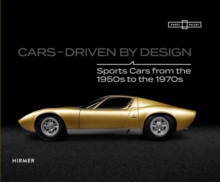CARS: Driven By Design, Hardback Book