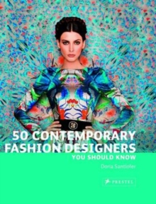 50 Contemporary Fashion Designers You Should Know, Paperback Book