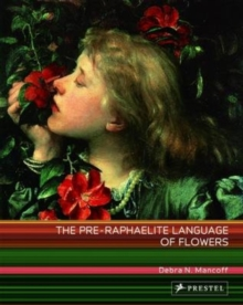 The Pre-Raphaelite Language of Flowers, Paperback Book