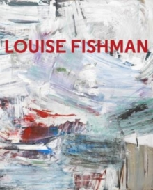 Louise Fishman, Hardback Book