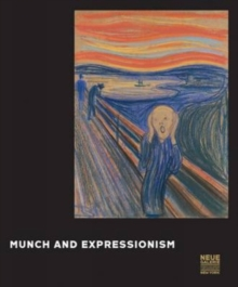 Munch and Expressionism, Hardback Book