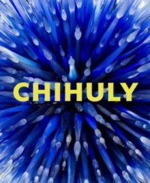 Chihuly : Forms in Nature, Hardback Book
