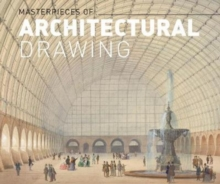 Masterworks of Architectural Drawing, Hardback Book