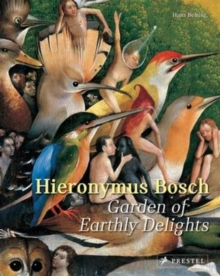 Hieronymus Bosch : Garden of Earthly Delights, Paperback / softback Book
