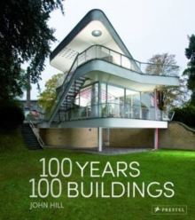 100 Years, 100 Buildings, Hardback Book