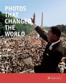 PHOTOS THAT CHANGED THE WORLD, Paperback Book