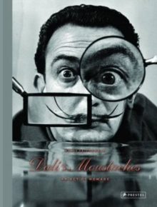 Dali's Moustaches : An Act of Homage, Hardback Book