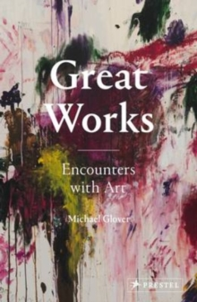 Great Works : Encounters with Art, Hardback Book