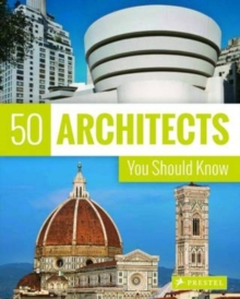 50 Architects You Should Know, Paperback / softback Book