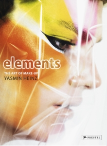 Elements : The Art of Makeup, Hardback Book