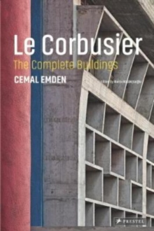 Le Corbusier : The Complete Buildings, Hardback Book