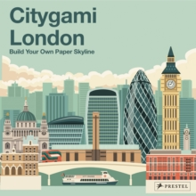 Citygami London : Build Your Own Paper Skyline, Other book format Book