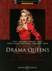 Drama Queens : 13 Selected Arias from Early Baroque to Classic: for Mezzo-Soprano and Soprano: Il Complesso Barocco Edition, Paperback Book