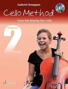Cello Method - Lesson Book 2 : Have Fun Playing the Cello, Mixed media product Book