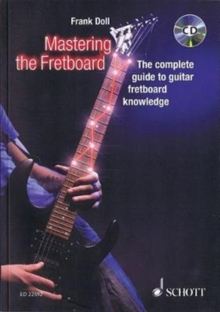 MASTERING THE FRETBOARD, Paperback Book