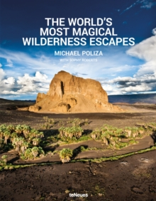 The World's Most Magical Wilderness Resorts, Hardback Book