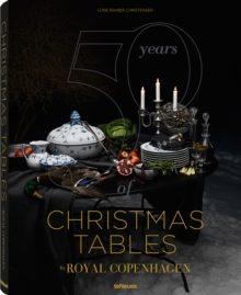50 Years of Christmas Tables by Royal Copenhagen, Hardback Book