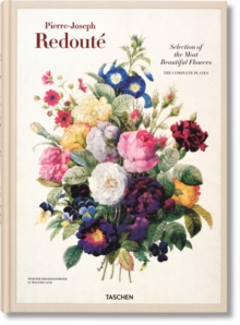Redoute. Selection of the Most Beautiful Flowers, Hardback Book