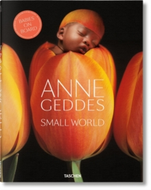 Anne Geddes. Small World, Hardback Book
