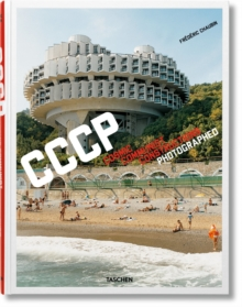 CCCP : Cosmic Communist Constructions Photographed, Hardback Book