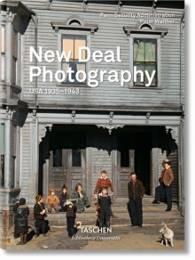 New Deal Photography. USA 1935-1943, Hardback Book
