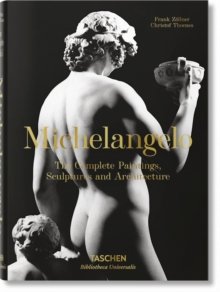Michelangelo: The Complete Paintings, Sculptures and Architecture, Hardback Book