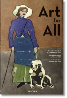 Art for All. The Colour Woodcut in Vienna around 1900, Hardback Book