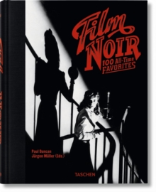 Film Noir. 100 All-Time Favorites, Hardback Book