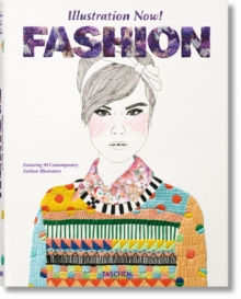 Illustration Now! Fashion, Hardback Book