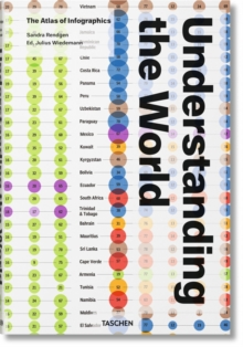 Understanding the World : The Atlas of Infographics, Hardback Book