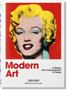 Modern Art. A History from Impressionism to Today, Hardback Book
